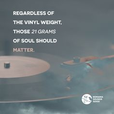 Regardless of the vinyl weight, those 21 grams of soul should matter.   #music #electronicmusic #vinyl #vinylrecords #vinylrecord #vinyllovers #vinyljunkie #record #vinylcollection