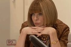 11 Times Anna Wintour Had No Time For Basics #refinery29  http://www.refinery29.com/2014/11/77115/anna-wintour-gifs#slide1  Anna is simply fascinated by the banal details of your weekend brunch.