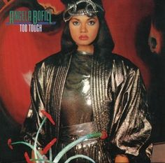 Angela Bofill - Too Tough Directed By [Direction] – Vincent Romeo Engineer [Mastering] – Cozy Noda Liner Notes – Yuji Muraoka Music Albums, Music Songs, Types Of Kisses, Vinyl Record Collection, Women In Music, Big Sean, Stevie Wonder, Vinyl Cover, Female Singers
