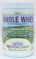 Whole Whey - Vanilla - 12 oz - Powder by MetaOrganics. $26.99. Whole Whey - Vanilla by MetaOrganics 12 oz Powder Whole Whey - Vanilla Whole Whey is an all natural raw whole whey protein concentrate from grass fed cows - naturally sweet and no added sugar. Ingredients Whole whey protein concentrate from grass fed cows' raw milk (pesticide free - no added hormones) Fibersol (water soluble fiber) Arabinogalactin extract Organic sweet whey Organic nonfat milk powder...