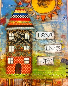 11x14 Mixed media canvas Love Lives Here House by heartfeltByRobin, $65.00