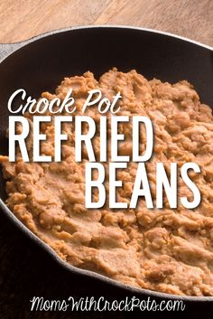 Don't buy refried beans out of a can. They are so easy to make at home and taste so much better! Try this simple Crock Pot Refried Beans Recipe! You will be hooked!