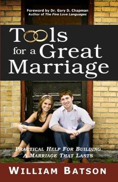 Free Kindle Book For A Limited Time : Tools for a Great Marriage - Do you want a great marriage? Most people do. Yet, few people have great marriages, in large part because it is so easy to settle for the mundane in marriage. God did not intend for marriage to be boring and ordinary. In Tools for a Great Marriage, marriage and family life educator, William Batson, uses expert wisdom and practical common sense to show how several indispensable marital tools can help any couple build a…