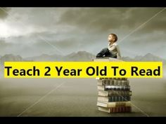 Teach 2 Year Old To Read - How To Teach 2 Year Old To Read #Teach2YearOldToRead