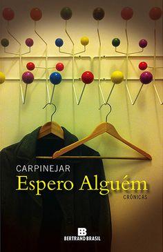 http://www.lerparadivertir.com/2015/01/espero-alguem-cronicas-carpinejar.html