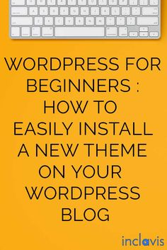 WORDPRESS-FOR-BEGINNERS-HOW-TO-EASILY-INSTALL-A-WORPDRESS-THEME-ON-YOUR-BLOG  Get the tech job with your dream company through us http://recruitingforgood.com/