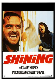 The Shining - Stephen King + Stanley Kubrick x Jack Nicholson = Masterpiece! Horror Movie Posters, Old Movie Posters, Classic Movie Posters, Classic Movies, Horror Movies, Vintage Posters, Film Posters, Cinema Posters, Comedy Movies