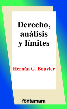 125. DERECHO, ANÁLISIS Y LÍMITES Hernán G. Bouvier / ISBN 978-607-736-061-2 El presente libro, mediante una serie de ensayos,  explora algunas de las relaciones y límites que existen entre el derecho, el razonamiento práctico, la ética y la política. Se explora si, y en qué sentido, las normas emanadas del legislador poseen razones subyacentes; cuáles son los límites y desafíos teóricos de algunas variantes del positivismo jurídico.