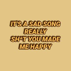 Sad song lyrics the vamps Crush Lyrics, Sad Song Lyrics, Song Lyric Quotes, Tweet Quotes, Sad Quotes, The Vamps Songs, Crush Qoutes, Bradley Simpson, You Make Me Happy