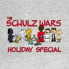 Awesome 'The+Schulz+Wars+Holiday+Special' design on TeePublic!