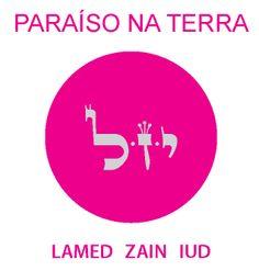 13 | Paraíso na Terra >> Desperto a Luz do Messias dentro de mim, dos outros e em todo o planeta. O conceito de paraíso na terra se torna concebível e realizável.