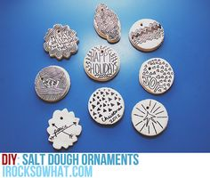 Sharpie decorated salt dough ornaments! Easy and fun project for this holiday. Gift tags? Great idea. via: http://thepapermama.com/2012/11/day-27-salt-dough-ornaments.html