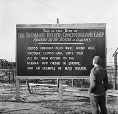 A sign erected by British Forces at the entrance to Bergen-Belsen concentration camp, Germany, 29 May 1945. The remains of the camp itself were about to be burnt to the ground by the British occupation forces. A similar sign in German was also erected.