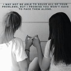 I will always be here for you... I will always have your back! ❤❤