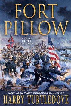 Fort Pillow: A Novel of the Civil War by Harry Turtledove