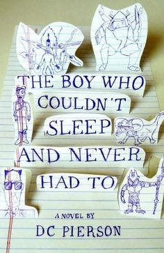 the boy who couldn't sleep and never had to by dc pierson, cover design by yentus and dc pierson, via book covers anonymous Best Book Covers, Beautiful Book Covers, Book Cover Art, Book Cover Design, Book Art, Creative Book Covers, Design Editorial, Buch Design, Layout