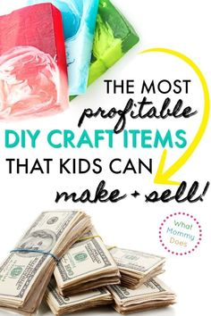 50 crafts you can make and sell updated for 2018 pinterest 17 best things for kids to make and sell a great list of things to solutioingenieria Choice Image