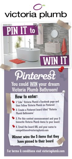 For your chance to win your 5 favourite Victoria Plumb items follow the step-by-step instructions on this image. (NOTE: You can also pin products from www.victoriaplumb.com) For terms and conditions, visit http://www.victoriaplumb.com/news/bathrooms/competitions/pin-to-win-your-dream-bathroom/ Good luck!