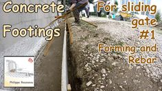 Concrete Footings for Sliding Gate - #1 - Forming and laying Rebar