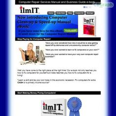 Diy Computer Repair Manual And Business Guide E-book. Stop Paying For Computer Repair Forever! Learn To Fix/repair Your PC Yourself And Start Your Very Own Computer Repair Business Today! Affiliates Earn 75% Commission - Top Dollars Per Sale! See more! : http://get-now.natantoday.com/lp.php?target=ilmit