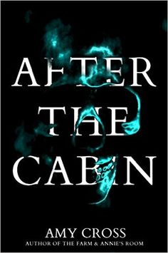 After the Cabin - Kindle edition by Amy Cross. Mystery, Thriller & Suspense Kindle eBooks @ Amazon.com.