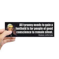 Thomas Jefferson Quote Sticker (Bumper) on CafePress.com