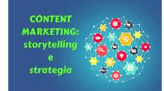 Content Marketing: storytelling e strategia