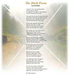Poem but i do encourage you to read it poem by linda ellis the dash