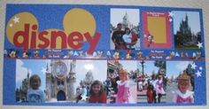 scrapbooking disney world | ... show you a simple layout with big WOW factor for a Disney Scrapbook