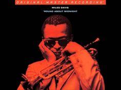 Miles Davis - Round About Midnight (1956)