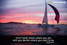 The difference between where you are and where you want to be, is what you do. #inmagine #quotes #ship #ocean