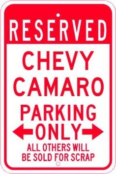 Amazon.com: CHEVY CAMARO Parking Sign - Gonna need this for sure!