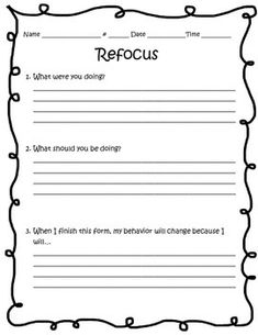 This Is A Form You Can Use To Help Students Refocus Their Behavior