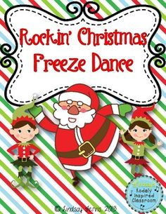 Rockin' Christmas Freeze Dance  Need a fun movement activity to fill a few minutes of music or PE? Classroom teachers, are you looking for a Christmas themed brain break for your kids or a fun way to move and groove at your Christmas party?  Try this Rockin' Christmas Freeze Dance!