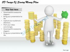 1813 3D Image of Saving Money Plan Ppt Graphics Icons Powerpoint #Powerpoint #Templates #Infographics