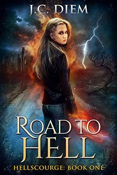 Road To Hell (Hellscourge Book 1) by J.C. Diem https://www.amazon.com/dp/B01F24DHCG/ref=cm_sw_r_pi_dp_x_rQvbyb8AZ0KGC