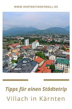 Willst du eine spontane Städtereise nach Österreich unternehmen? Ich gebe dir Tipps für einen Städtetrip nach Villach in Kärnten. Reisen In Europa, Travel, Villach, Fun Places To Go, Ski Trips, Vacation Places, Business, Travel Inspiration, Viajes