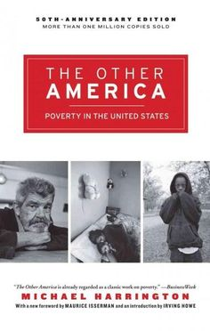In the fifty years since it was published, The Other America has been established as a seminal work of sociology. This anniversary edition includes Michael Harringtons essays on poverty in the 1970s a