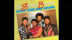 The Sherman Brothers - Living For The Night
