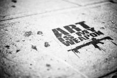 Art is my weapon | Anonymous ART of Revolution