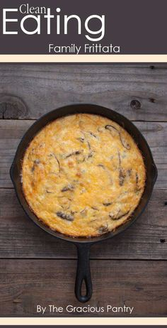 Clean Eating Family Frittata ~ http://www.thegraciouspantry.com