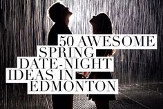 50 awesome spring date night ideas in Edmonton 2015 Dating Memes, Dating Quotes, Spring Date, American Crime Story, Dating After Divorce, Marriage, Dating Tips For Women, Dating Profile, Man Humor