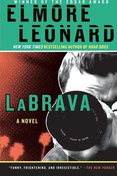 La Brava – Elmore Leonard
