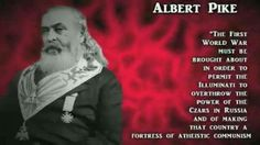 Blog: Albert Pike's 1871 ILLUMINATI PLAN For THREE WORLD WARS Has So Far PROVED…