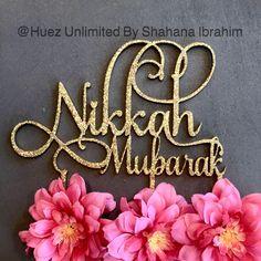 A personal favorite from my Etsy shop https://www.etsy.com/listing/471066686/nikah-mubarak-cake-topper-nikah