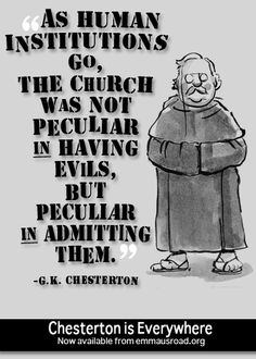 G.K. CHESTERTON  I'd like him to be declared a saint, but then he'd have no chance of ever showing up in a high school reading list.