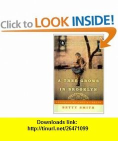 A Tree Grows in Brooklyn (Perennial Classics (Prebound)) (9780756958619) Betty Smith, Anna Quindlen , ISBN-10: 075695861X  , ISBN-13: 978-0756958619 ,  , tutorials , pdf , ebook , torrent , downloads , rapidshare , filesonic , hotfile , megaupload , fileserve