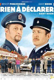 RIEN Á DÉCLARER. A Belge-Francophobe customs officer is forced to team up with a Frenchman during the elimination of the Franco-Belge borders in the Director: Dany Boon. number(s): (DVD). New Movies, Movies To Watch, Good Movies, Movies Online, Latest Movies, Cinema France, Top Rated Movies, Bon Film, French Movies