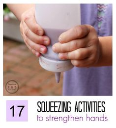 Let's get ready to write! Here are 17 fine motor squeezing activities to strengthen the hands. | Teaching 2 and 3 Year Olds