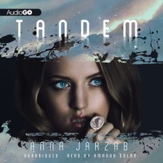"Hear a free sample of the #YA #Fantasy #Romance ""Tandem"" (The Many-Worlds Trilogy, Book 1) by @Anna Jarzab. Click the pin!"